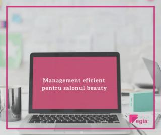 Management eficient pentru salonul beauty